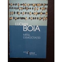 MITUL DEMOCRATIEI Lucian Boia