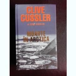 MOARTE IN ARCTICA , CLIVE CUSSLER , DIRK CUSSLER,2014