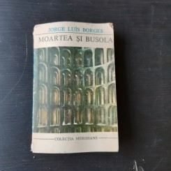 MOARTEA SI BUSOLA - JORGE LUIS BORGES