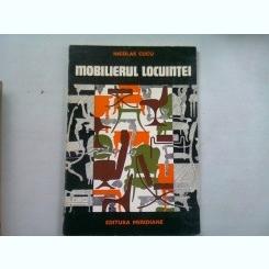 MOBILIERUL LOCUINTEI - NICOLAE CUCU