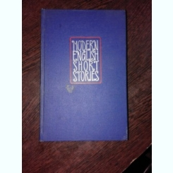 MODERN ENGLISH SHORT STORIES  (CARTE IN LIMBA ENGLEZA)