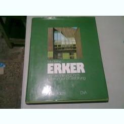 MODERNE ERKER AN FASSADE UND DACH IN PLANUNG UND GESTALTUNG - KLAUS PRACHT (CARTE DE ARHITECTURA, IN LIMBA GERMANA)
