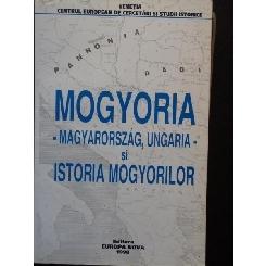 MOGYORIA * MAGYARORSZAG, UNGARIA SI ISTORIA MOGYORILOR