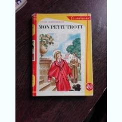 MON PETIT TROTT - ANDRE LICHTENBERGER  (CARTE IN LIMBA FRANCEZA)