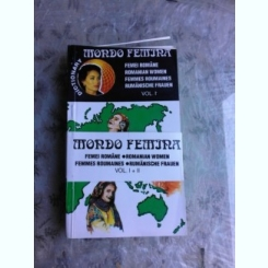 MONDO FEMINA, FEMEI ROMANE, DICTIONAR  2 VOLUME