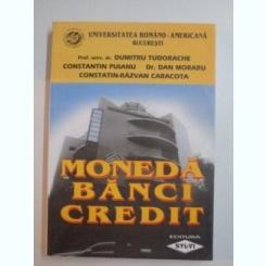 Moneda banci credit - Dumitru Tudorache