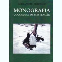 Monografia Cocosului De Mesteacan - Alexandru Filipascu