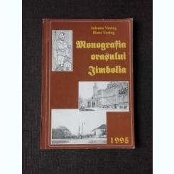 MONOGRAFIA ORASULUI JIMBOLIA - JOHANN VASTAG, HANS VASTAG