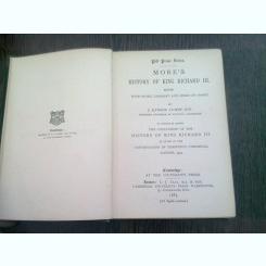 MORE'S HISTORY OF KING RICHARD III - J. RAWSON LUMBY  (CARTE IN LIMBA ENGLEZA)