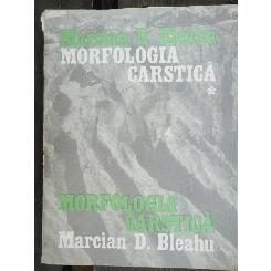 MORFOLOGIA CARSTICA - MARCIAN D. BLEAHU VOL.I