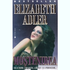 MOSTENIREA - ELIZABETH ADLER