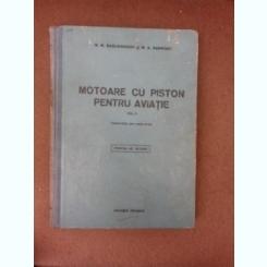 Motoare cu piston pentru aviatie - M.M. Maslennicov  vol.II