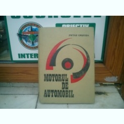 Motorul de automobil - Petre Cristea