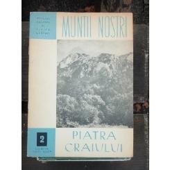 MUNTII NOSTRI - PIATRA CRAIULUI NR. 2