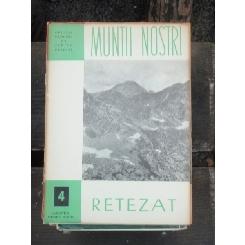 MUNTII NOSTRI-RETEZAT-Nr.4