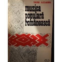 MUZICA POPULARA ROMANEASCA - TIBERIU ALEXANDRU