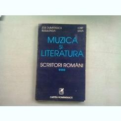 MUZICA SI LITERATURA, SCRIITORI ROMANI - ZOE DUMITRESCU BUSULENGA  VOL.III