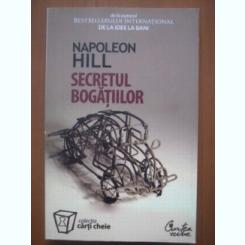 Napoleon Hill - Secretul bogatiilor