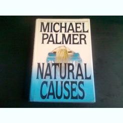 NATURAL CAUSES - MICHAEL PALMER  (CARTE IN LIMBA ENGLEZA)