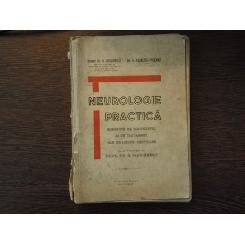 Neurologie Practica , Docent Dr. D. Grigorescu , Dr. A. Paunescu-Podeanu