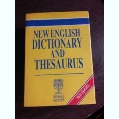 NEW ENGLISH DICTIONARY AND THESAURUS