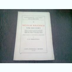 NICOLAE BALCESCU PATRU STUDII ISTORICE - P.P. PANAITESCU