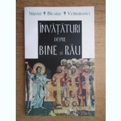 Nicolae Velimirovici - Invataturi despre bine si rau