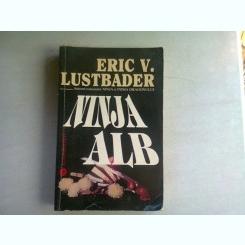 NINJA ALB - ERIC V. LUSTBADER