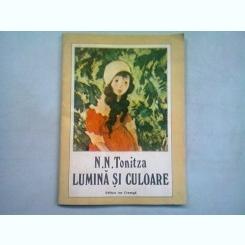 N.N. TONITZA LUMINA SI CULOARE - ANTOLOGIE DE NICOLAE P. TONITZA