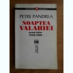 NOAPTEA VALAHIEI - PETRE PANDREA