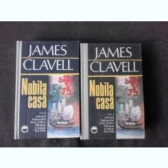 Nobila casa - James Clavell  2 volume
