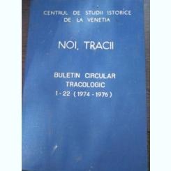 Noi tracii Buletin circular tracologic al Centrului de studii istorice