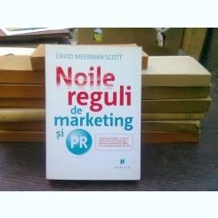 Noile reguli de marketing si PR - David Meerman Scott