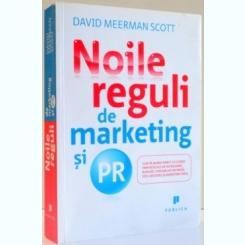 NOILE REGULI DE MARKETING SI PR DE DAVID MEERMAN SCOTT , 2010