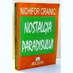 NOSTALGIA PARADISULUI DE NICHIFOR CRAINIC , 1994