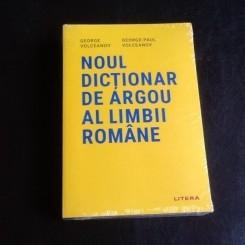 Noul dictionar de argou al limbii romane - George Volceanov, George Paul-Volceanov
