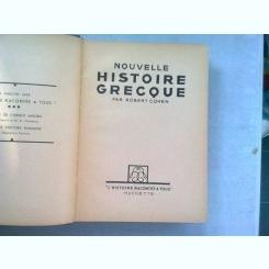 NOUVELLE HISTOIRE GRECQUE - ROBERT COHEN