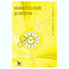 Numerologie si destin - Valeriu Panoiu