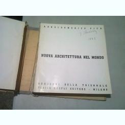 NUOVA ARCHITETTURA NEL MONDO - AGNOLDOMENICO PICA  (CARTE IN LIMBA ITALIANA)