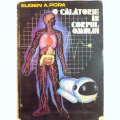 O CALATORIE IN CORPUL OMULUI DE EUGEN A. PORA, 1985
