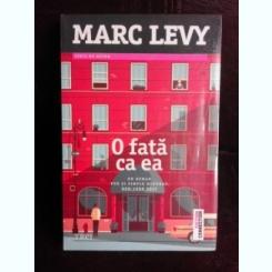 O fata ca ea - Marc Levy