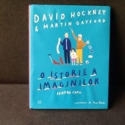 O istorie a imaginilor - David Hockney, Martin Gayford