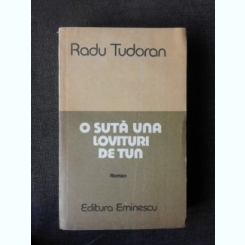 O suta una lovituri de tun - Radu Tudoran