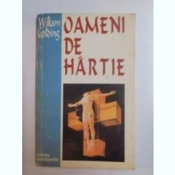 OAMENI DE HARTIE - WILLIAM GOLDING