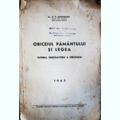 Obiceiul Pamantului si Legea, Dr. G.P. Gheorghiu