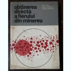 OBTINEREA DIRECTA A FIERULUI DIN MINEREU - IOSIF TRIPSA /OVIDIU HATARASCU /PAULINA ROZOLIMO