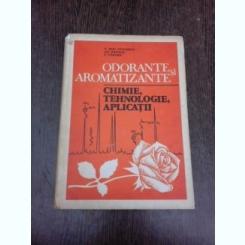 Odorante si Aromatizante, chimie, tehnologie, aplicatii - V. Eliu Ceusescu