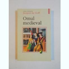 OMUL MEDIEVAL DE JACQUES LE GOFF