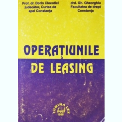 OPERATIUNILE DE LEASING, PROF. DR. DORIN CLOCOTICI