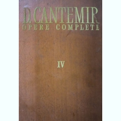 OPERE COMPLETE, IV, D. CANTEMIR